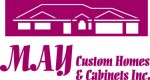 May Custom Homes & Cabinets, Inc.